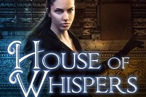 House of Whispers: Ellie Jordan, Ghost Trapper Series #5 Review