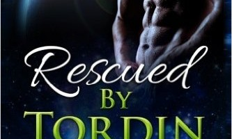 Rescued By Tordin: Olodian Alien Warrior Romance (Volume 1) Review
