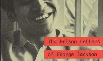 Soledad Brother: The Prison Letters of George Jackson Review