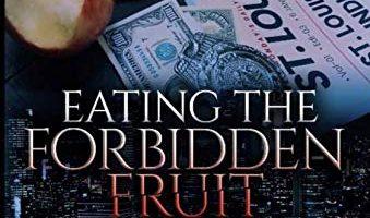 Eating the Forbidden Fruit