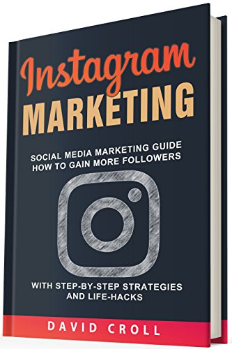 Instagram Marketing: Social Media Marketing Guide