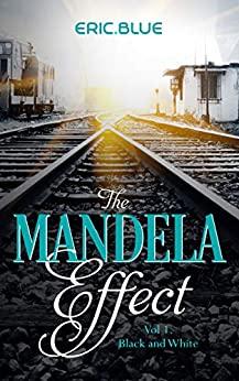 The Mandela Effect Trilogy