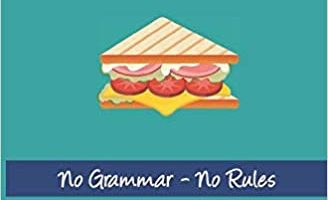 Sandwich Spanish IS Painless Spanish