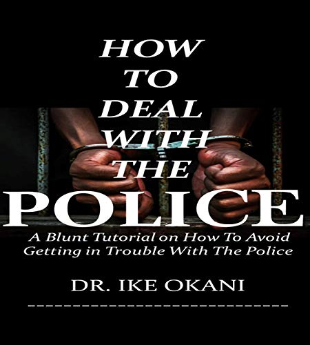 How to Deal with the Police
