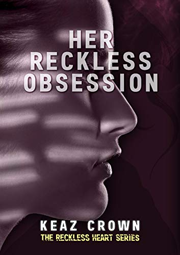 Her Reckless Obsession
