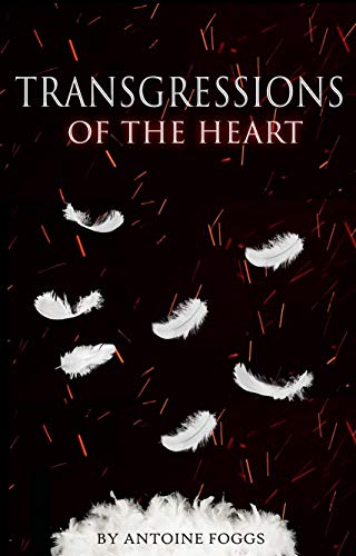 Transgressions of the Heart