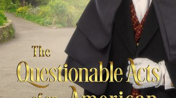 The Questionable Acts of an American Gentleman 300 dpi (1)