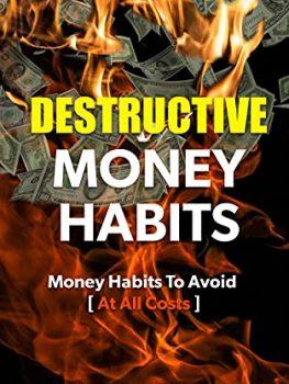 Destructive Money Habits