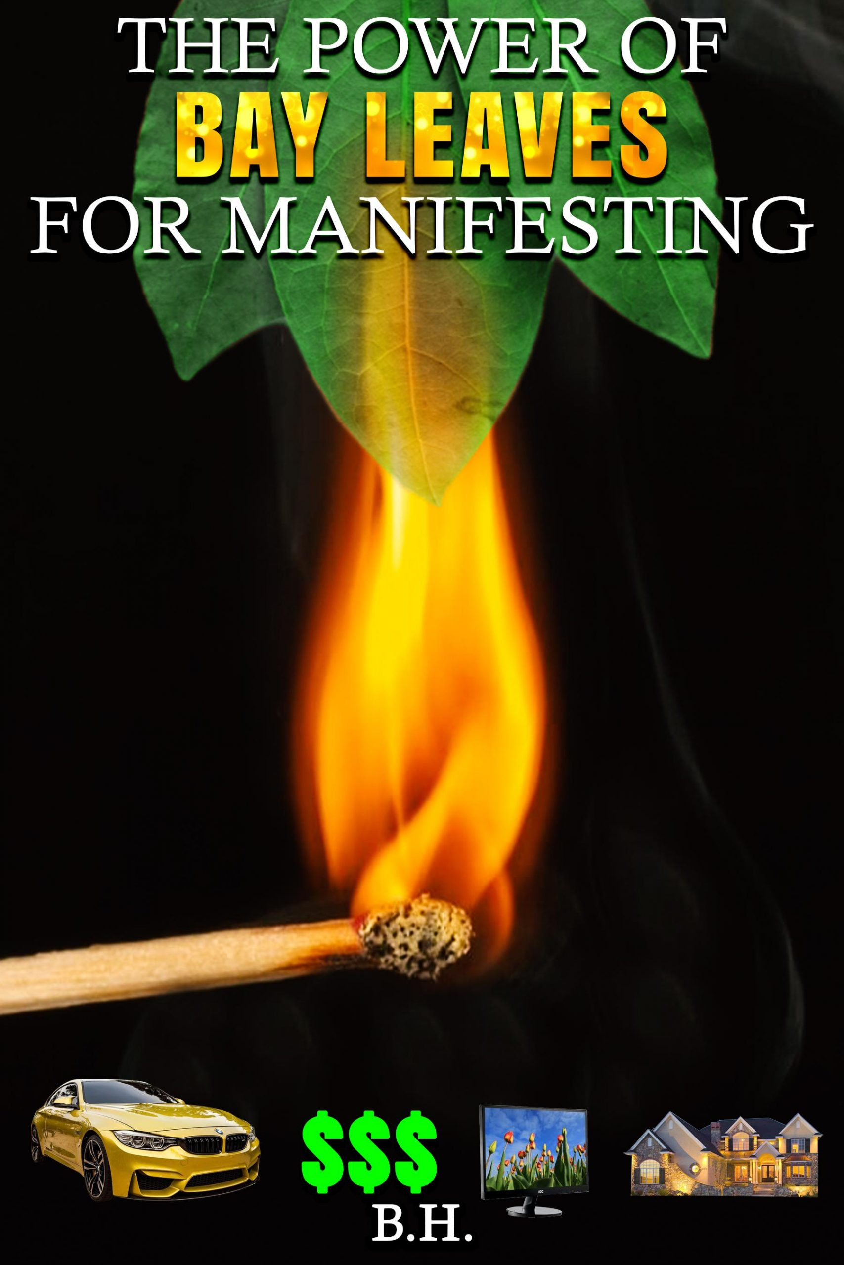 The Power Of Bay Leaves For Manifesting